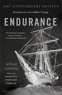 Endurance - Shackleton's Incredible Voyage  (Anniversary Edition) (Paperback, Anniversary edition): Alfred Lansing