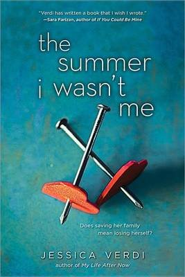 The Summer I Wasn't Me (Paperback): Jessica Verdi