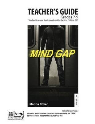 Mind Gap Teachers' Guide - Dundurn Teachers' Guide (Online resource): Cynthia Phillips