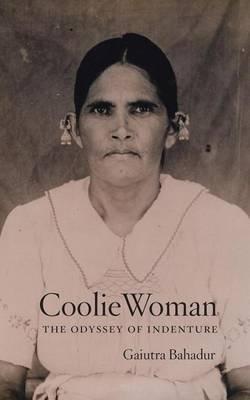 Coolie Woman (Electronic book text): Gaiutra Bahadur