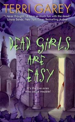 Dead Girls Are Easy (Electronic book text): Terri Garey