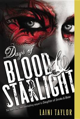 Days of Blood & Starlight (Paperback): Laini Taylor