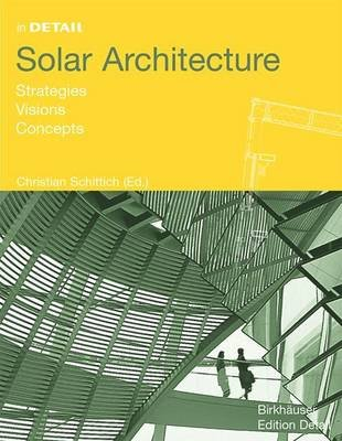 Solar Architecture (Electronic book text): Christian Schittich