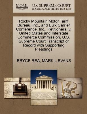 Rocky Mountain Motor Tariff Bureau, Inc., and Bulk Carrier Conference, Inc., Petitioners, V. United States and Interstate...