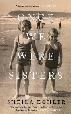 Once We Were Sisters (Paperback): Sheila Kohler