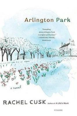 Arlington Park (Paperback): Cusk Rachel