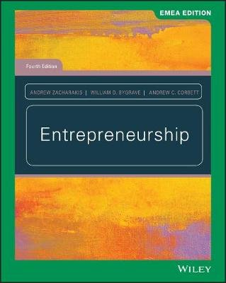 Entrepreneurship (Paperback, 4th Edition, EMEA Edition): William D. Bygrave, Andrew Zacharakis, Andrew C. Corbett