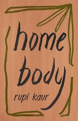 Home Body (Paperback): Rupi Kaur