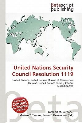 United Nations Security Council Resolution 1119 (Paperback): Lambert M. Surhone, Mariam T. Tennoe, Susan F. Henssonow