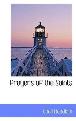 Prayers of the Saints (Hardcover): Cecil Headlam