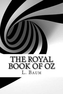 The Royal Book of Oz (Paperback): L. Frank Baum