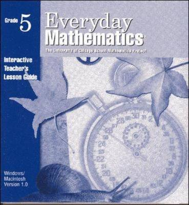 Everyday Mathematics, Grade 5, Interactive Teacher's Lesson Guide (CD-ROM, 2nd Revised edition): Max Bell, Amy Dillard,...
