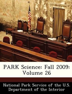 Park Science - Fall 2009: Volume 26 (Paperback):