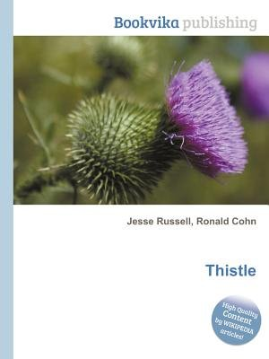 Thistle (Paperback): Jesse Russell, Ronald Cohn