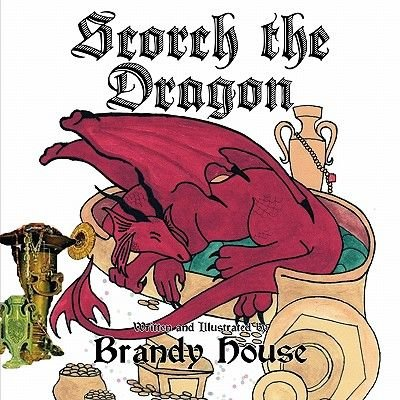 Scorch the Dragon (Paperback): Brandy House