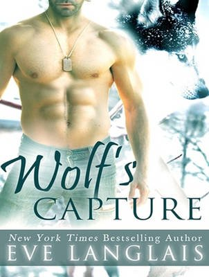 Wolf's Capture (Standard format, CD, Unabridged edition): Eve Langlais