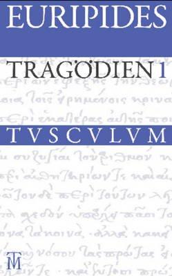 Tragodien - Griechisch - Deutsch (German, Greek, To, Book): Euripides