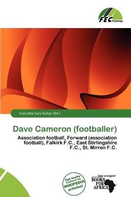 Dave Cameron (Footballer) (Paperback): Columba Sara Evelyn