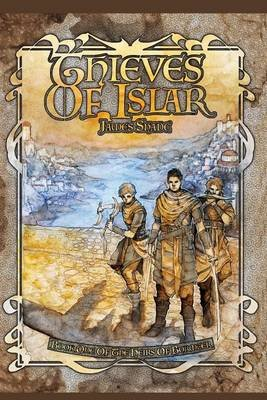 Thieves of Islar (Paperback): James Shade