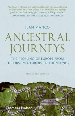 Ancestral Journeys - The Peopling of Europe from the First Venturers to the Vikings (Revised Edition) (Electronic book text):...