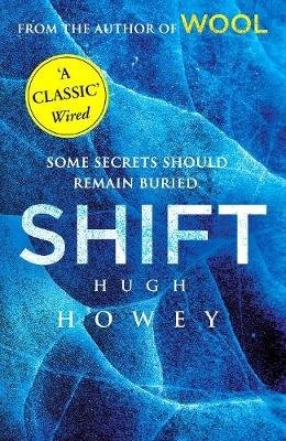 Shift - (Wool Trilogy 2) (Electronic book text): Hugh Howey