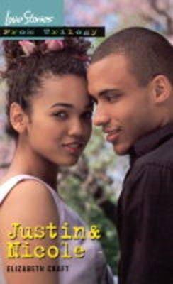 Justin and Nicole (Paperback): Elizabeth Craft