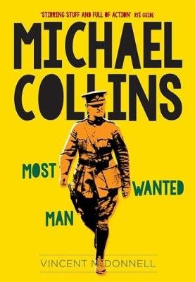 Michael Collins - Most Wanted Man (Paperback, New edition): Vincent McDonnell