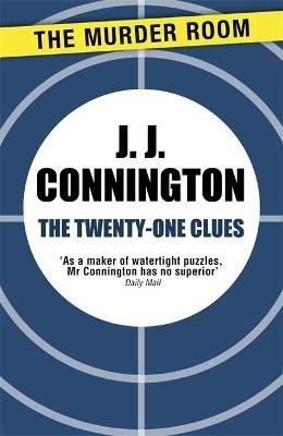 The Twenty-One Clues (Paperback): J J Connington