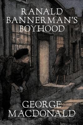 Ranald Bannerman's Boyhood (Hardcover): George MacDonald