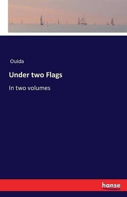 Under Two Flags (Paperback): Ouida