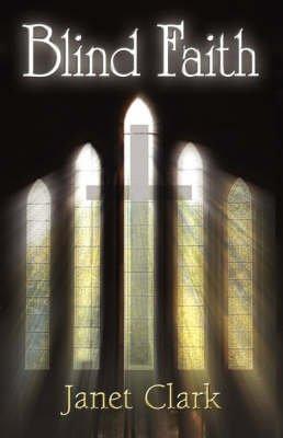 Blind Faith (Hardcover): Janet Clark