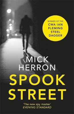 Spook Street - Jackson Lamb Thriller 4 (Paperback): Mick Herron