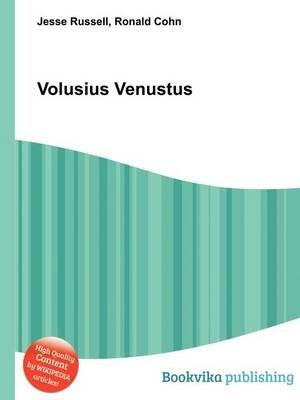 Volusius Venustus (Paperback): Jesse Russell, Ronald Cohn