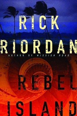 Rebel Island (Electronic book text): Rick Riordan