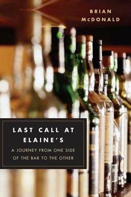Last Call at Elaine's (Electronic book text): Brian McDonald