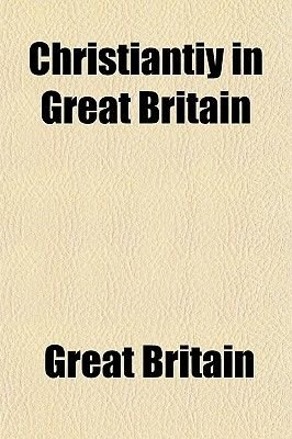 Christiantiy in Great Britain (Paperback): Great Britain