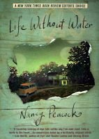 Life Without Water (Paperback, Bantam trade pbk. ed): Nancy Peacock