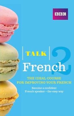 Talk French 2 - Book + 2 CDs (Paperback): Sue Purcell