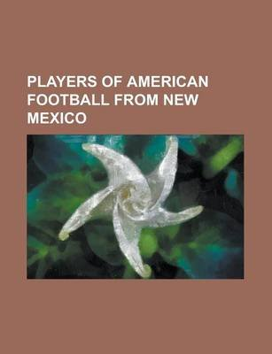Players of American Football from New Mexico - Ryan Powdrell, Kerry Locklin, Alan Branch, Charly Martin, Louis Leonard, Jake...