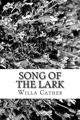The Song of the Lark (Paperback): Willa Cather