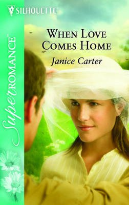 When Love Comes Home (Paperback, large type edition): Janice Carter