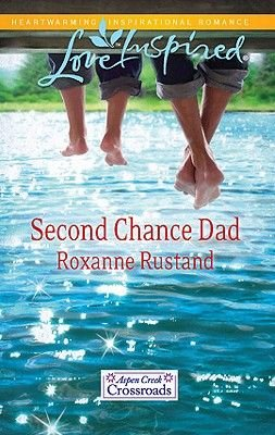 Second Chance Dad (Electronic book text): Roxanne Rustand