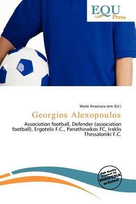 Georgios Alexopoulos (Paperback): Wade Anastasia Jere
