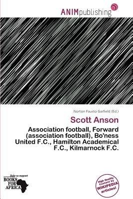 Scott Anson (Paperback): Norton Fausto Garfield