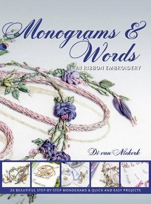 Monograms and Words - In Ribbon Embroidery (Paperback): Di Van Niekerk