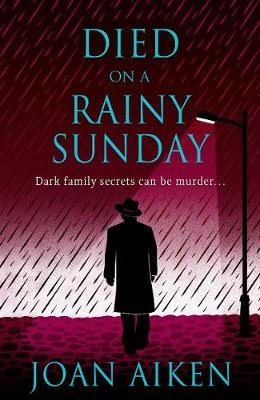 Died on a Rainy Sunday (Electronic book text): Joan Aiken