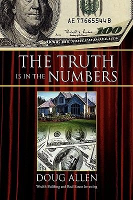 The Truth Is in the Numbers (Paperback): Doug Allen