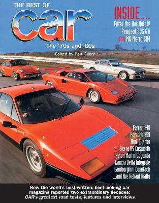 The Best of Car Magazine: The 70s & 80s (Hardcover): Anova Books