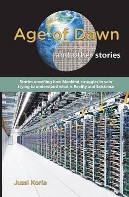 Age of Dawn (Paperback): MR Jussi Koria