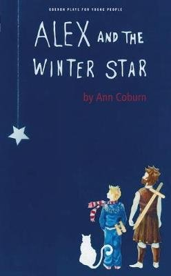 Alex and the Winter Star (Paperback): Ann Coburn